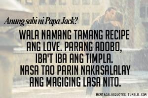 mcm tagalog quotes, Anung sabi ni Papa Jack? Wala namang tamang...
