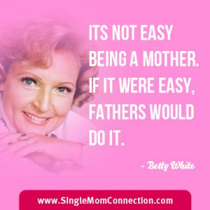 Discover How Hard It Is To Be A Single Parent: 27 #Single #Mom #Quotes