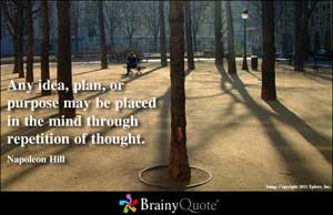 Any idea, plan, or purpose may be placed in the mind through ...