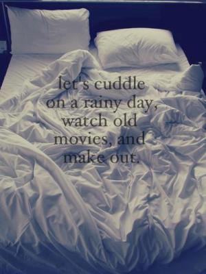 cuddle, love, quote, rainy day, sex, teenage, watch movies