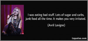 File Name : quote-i-was-eating-bad-stuff-lots-of-sugar-and-carbs-junk ...