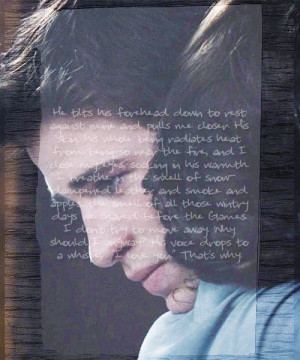 Gale Hawthorne Quotes Tumblr Picture