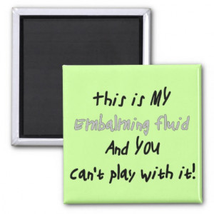 Funeral Director Mortician Funny Gifts Refrigerator Magnet