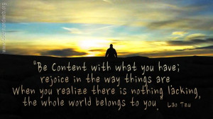 Be content - Lao Tzu quote 16:9