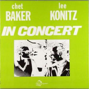 Chet Baker/Lee Konitz - In Concert (India Navigation IN 1052)
