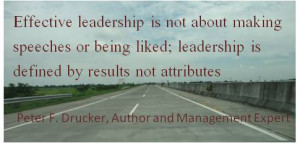 ... results not attributes. Inspirational quote business by Peter F