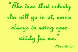 Clara Barton Quote