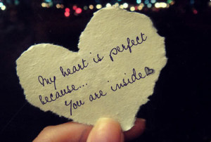 my heart is perfect because…