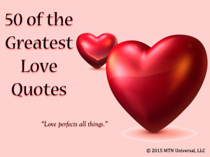 50 of the Greatest Love Quotes.001