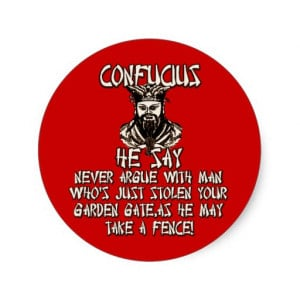 Funny Confucius he say Round Sticker