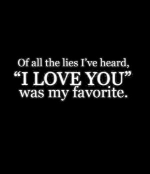 all the lies i have heard love you saying quotesjpg