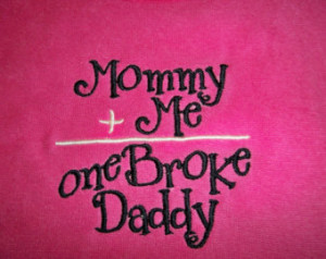 Baby Girl Quotes From Daddy Hot pink baby girl mommy plus
