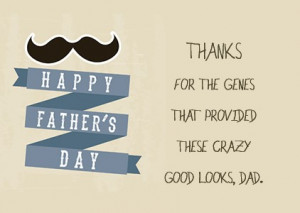 Back > Quotes For > Fathers Day Cards Sayings