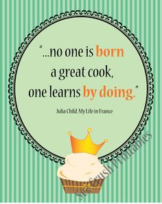 Cooking Inspirational Quote, Julia Child Quote, Printable Wall Decor ...
