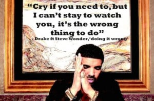 ... anymore by the grammys i can t because i ll just end up crushed drake