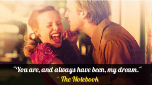 The Notebook Quotes and Memorable Sayings