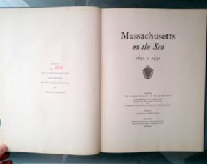 Massachusetts on the Sea, 1630-1930 -- Samuel Eliot Morison ...