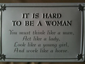 ... lady look like a young girl and work like a horse inspirational quotes