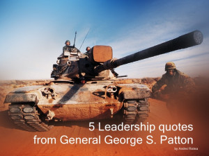 Leadership Quotes From George Patton