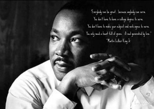 MLK-Image Quote-Everybody can be great