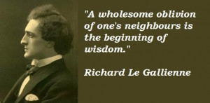 Richard le gallienne quotes 2