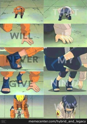 Naruto Never Give up Quotes i Will Never Give up