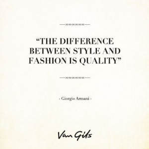 Famous quote from Giorgio Armani.