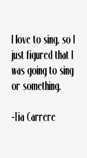 Tia Carrere Quotes amp Sayings