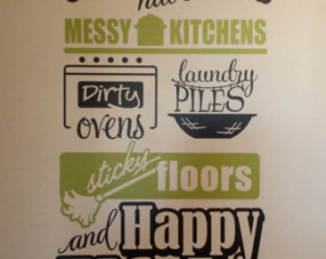 Good Moms Have Messy Kitchens Dirty Ovens Laundry Piles Sticky Floors ...