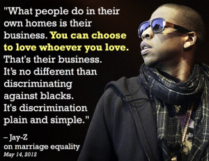 Jay-Z Has 99 Problems But Gay Marriage* Isn't One Of Them