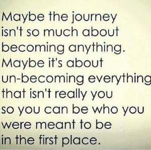 Be who you were meant to be