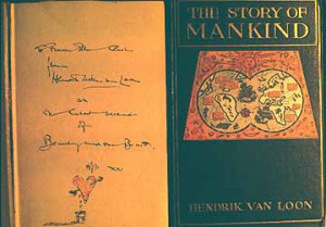 Hendrik Van Loon signed this copy of his book for Frances Clarke