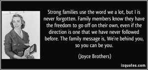 Strong families use the word we a lot, but I is never forgotten ...