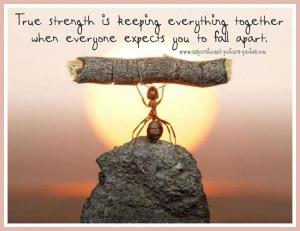 True Strength Inspirational Quote