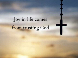 having trouble with joy i find that my joy in life can be attacked ...
