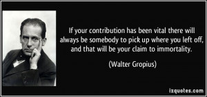 More Walter Gropius Quotes