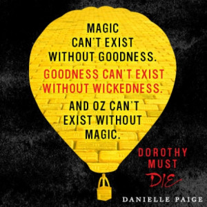 DOROTHY MUST DIE Quotes