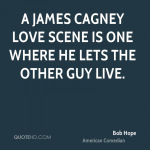 James Cagney love scene is one where he lets the other guy live.