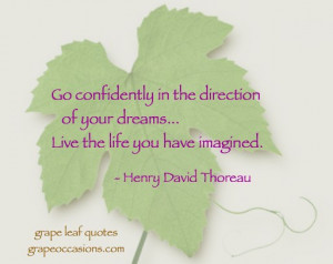 Grape Leaf Quote: Go confidently…