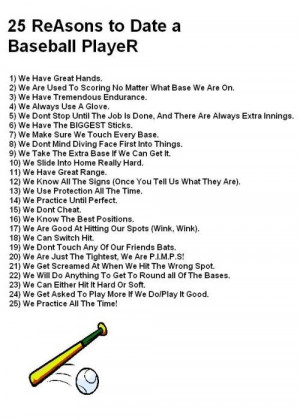 Twenty Five Reasons to date a baseball Player – Baseball Quote