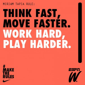 Work hard. Play harder. #maketherules