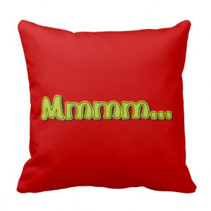 Mmmm ... Exclamation Words Sayings Quotes Pillow