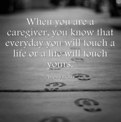 Caregiver Inspirational Quotes & Stories