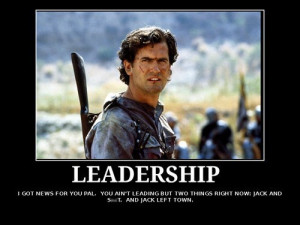 ash,army of darkness,leadership,quote