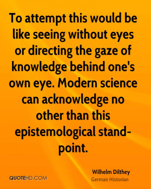 Wilhelm Dilthey Science Quotes