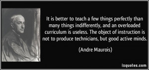 Quot Quot Curriculum It is better to teach a few things perfectly tha