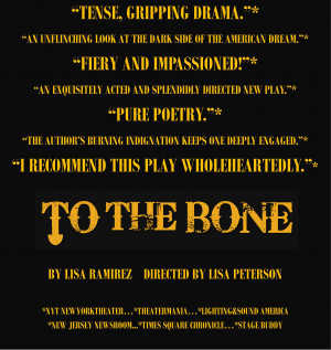 TO THE BONE   Cherry Lane Theatre