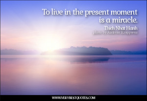 To live in the present moment quotes