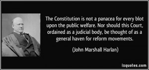 Constitution is not a panacea for every blot upon the public welfare ...