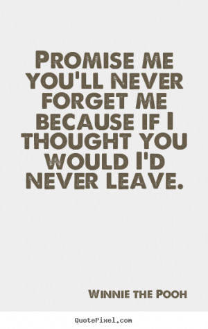 forget me quotes